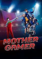Search netflix Mother Gamer